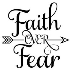 Silhouette Design Store: Faith Over Fear Fear Tattoo, Bible Quotes, Bible Art, Wisdom Quotes, Qoutes, Cricut Vinyl, Vinyl Designs, Silhouette Design, Cricut Design