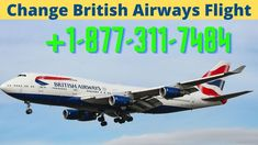 Save on worldwide flights and holidays when you book directly with British Airways Flight Change Policy. Browse our guides, find great deals, manage your booking and check in Contact Us +1-877-311-7484. British Airways Tickets, Airline Reservations, Travel Dating, Change, Holidays, Book, Check, Holidays Events, Holiday