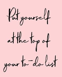 Take care of yourself! A facial massage provides total relaxation and therefore k - put yourself on the top of your to-do list - Me Quotes, Motivational Quotes, Inspirational Quotes, Selfie Quotes, Qoutes, Positive Vibes, Positive Quotes, Skins Quotes, Salon Quotes
