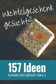 Goblet Gifts from A-Z - Over 150 Elk Ideas - DIY - Geschenke verpacken -