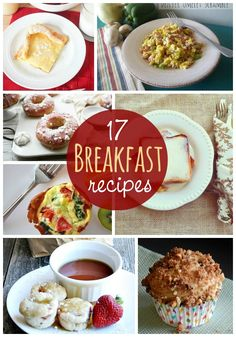 17 Delicious Breakfast Recipes! A roundup of tasty and easy breakfast recipes to try!!  { lilluna.com }
