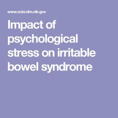 Impact of psychological stress on irritable bowel syndrome
