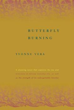Butterfly Burning: A Novel by Yvonne Vera