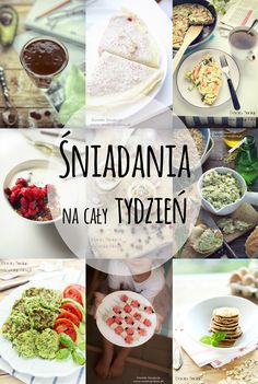 sniadania_na_caly_tydzien Healthy Snacks, Healthy Recipes, Good Food, Yummy Food, Food Allergies, Kids Meals, Food Porn, Food And Drink, Cooking Recipes