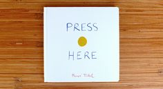 'Press Here,' Herve Tullet  No digital tricks here—it's all done on a flat printed page. Interaction with imagination! #WhatWeeRead   Wee Society