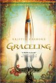 Graceling by Kristin Cashore - Katsa, a smart, beautiful, vulnerable yet strong teenager lives in a world where selected people are given a Grace, a special talent. Katsa's is killing. As the king's niece, she is forced to use her extreme skills as his thug. Along the way, Katsa must learn to decipher the true nature of her Grace . . . and how to put it to good use. A thrilling, action-packed fantasy adventure (and steamy romance!).