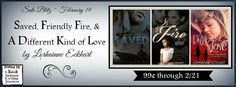 2/19: Sale Blitz - Saved, Friendly Fire, and A Different Kind of Love by Lorhainne Eckhart