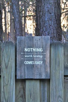 Nothing worth having comes easy  Pallet Wood by theheartsandcrafts, $45.00