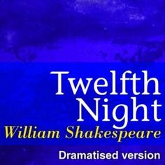 Twelfth Night (Dramatised Version of William Shakespeare Master Pieces): Maggie Smith Robin Phillips: MP3 Downloads