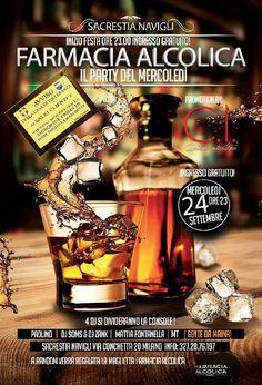 FARMACIA ALCOLICA PARTY Mercoledì 24 settembre 2014 - Tumit Eventi