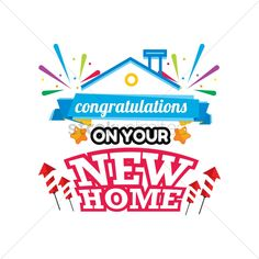 Congratulations On Your New House Greetings On Getting A New