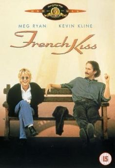 (1995) ~ Meg Ryan, Kevin Kline, Timothy Hutton. Director: Lawrence Kasdan. IMDB: 6.3  __________________________ http://en.wikipedia.org/wiki/French_Kiss_(1995_film) http://www.rottentomatoes.com/m/french_kiss/ http://www.metacritic.com/movie/french-kiss http://www.tcm.com/tcmdb/title/75653/French-Kiss/ http://www.allmovie.com/movie/french-kiss-v134674