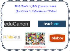 5 Web Tools to Add Comments and Questions to Educational Videos ~ Educational Technology and Mobile Learning