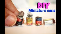DIY miniature cans
