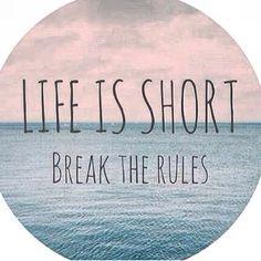 Life Is Short life rules short break instagram instagram pictures instagram graphics instagram quotes