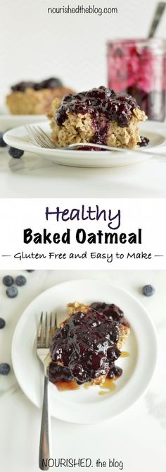 Healthy Baked Oatmeal | nourishedtheblog.com | A healthy and delicious baked oatmeal breakfast made with gluten free oats topped with a berry sauce and a drizzle of maple syrup. It's easy to make and perfect for Sunday brunch or make-ahead breakfast for the week. Click through to get the recipe!