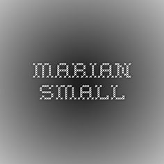 Marian Small