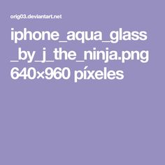 iphone_aqua_glass_by_j_the_ninja.png 640×960 píxeles