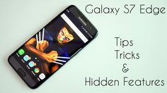 awesome Galaxy S7 / S7 Edge  - Tips, Tricks & Hidden Features