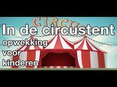 In de circustent (met tekst) - opwekking kids - YouTube