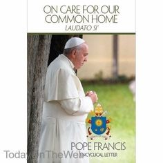 On Care for Our Common Home (Laudato Si) Paperback by Pope Francis