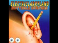 Butthole Surfers - Electriclarryland (1996) Full Album One of my favorite concerts. Surfers/Toadies.  Sunken Gardens San Antonio, TX. 1996.