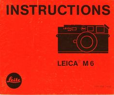 LEICA M6 CAMERA INSTRUCTION USER MANUAL LEITZ BOOK