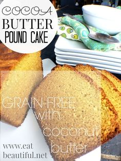 COCOA BUTTER Pound Cake {with coconut butter, dairy-free} - Eat Beautiful