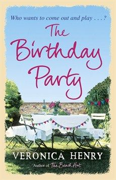 Veronica Henry - The Birthday Party