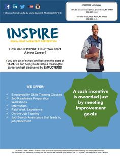 Inspire! Meet the criteria? Come on out and be apart of the movement! #ncworkscareercenter #ncworksinspire #inspire