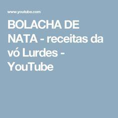 BOLACHA DE NATA - receitas da vó Lurdes - YouTube