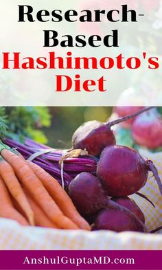 Research-Based Hashimoto's Diet - Dr. Hashimotos Disease Diet, Hashimoto Thyroid Disease, Hypothyroidism Diet, Thyroid Diet, Thyroid Health, Autoimmune Disease, Pcos Diet, Dukan Diet, Low Carbohydrate Diet