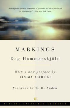 Markings by Dag Hammarskjold - Vintage Books Jimmy Carter, Books To Read Online, Reading Online, Date, The Power Of Vulnerability, Daring Greatly, Law Books, Spiritual Meditation, Meditation Quotes