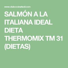 SALMÓN A LA ITALIANA IDEAL DIETA THERMOMIX TM 31 (DIETAS)