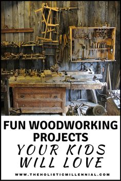 Fun Woodworking Projects Your Kids Will Love
