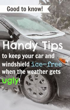 Handy tips to de-ice your car and windshield!  Homemade de-icer-- i/3 spray bottle of rubbing alcohol then fill with water, May leave in car. spray the ice on windows, locks and doors. let melt.