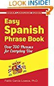 Easy Spanish Phrase Book NEW EDITION: Over 700 Phrases for Everyday Use (Dover Language Guides Spanish) Pablo Garcia Loaeza (Author)  (589)Buy new:  $4.00  $3.00 90 used & new from $2.00(Visit the Best Sellers in Travel list for authoritative informati…  @media screen and (min-width: 1201px)  .txwne5abf05c9ad50a  display: block;   @media screen and (min-width: 993px) and (max-width: 1200px)  .txwne5abf05c9ad50a  display: block;   @media screen and (min-wi