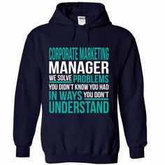 CORPORATE-MARKETING-MANAGER - Solve problem, Order Here ==> https://www.sunfrog.com/No-Category/CORPORATE-MARKETING-MANAGER--Solve-problem-4866-NavyBlue-Hoodie.html?58114 #christmasgifts #xmasgifts #birthdaygifts