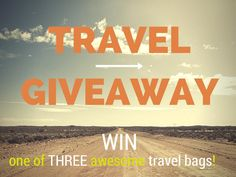 Giveaway: WIN One of These Three Awesome Travel Essentials!