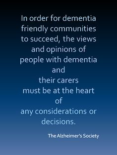 Dementia Friendly Community Movement  http://www.alzheimersreadingroom.com/2013/09/dementia-friendly-community-movement.html