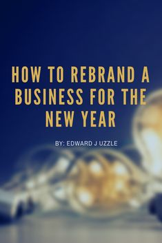 It's a new year, which means businesses, brands, and individuals are rebranding. So, how to rebrand a business for the new year? If you are currently in the process of rebranding, and not sure where to start, these effective tactics will assist your rebranding process.  #rebranding #branding #onlinemarketing #digitalmarketing #socialmedia Online Marketing, Digital Marketing, Branding, Social Media, News, Business, Blog, Brand Management, Internet Marketing