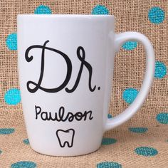 Doctor Coffee Mug Dentist Coffee Mug Custom by Hinzpirations