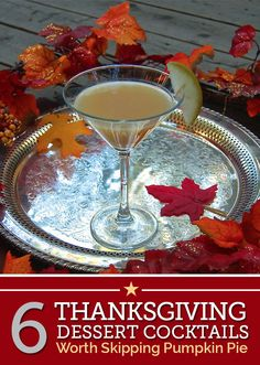 Skip the Pumpkin Pie with These 6 Thanksgiving Dessert Cocktails | thegoodstuff