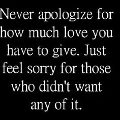 Never apoligize... Great Quotes, Quotes To Live By, Inspirational Quotes, Motivational, Awesome Quotes, Lessons Learned, Life Lessons, Encouragement, New Memes