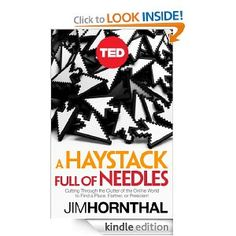 A Haystack Full of Needles: Cutting Through the Clutter of the Online World to Find a Place, Partner or President