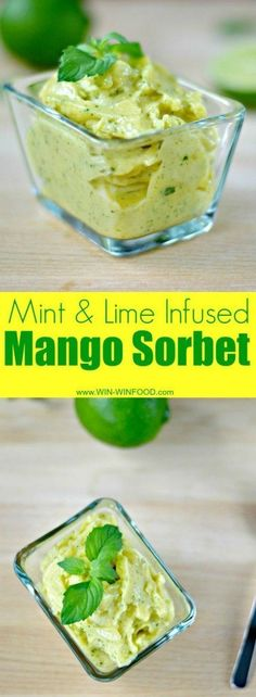 Mint & Lime Infused Mango Sorbet | WIN-WINFOOD #healthy #cleaneating # ...