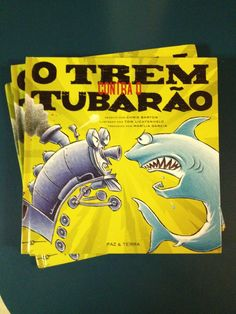 And now you know how to say Shark Vs. Train -- or, rather, Train Against Shark -- in Portuguese. I'd received word a while back that a Brazilian translation of SVT was in the works, but it was still a surprise when copies arrived Chris Barton, Children's Choice, Portuguese, Shark, Train, Sharks