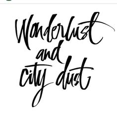 Wanderlust and city dust - Travel Quotes Sassy Quotes, Quotes To Live By, Best Quotes, Super Quotes, City Girl Quotes, Cute Qoutes, Cute Short Quotes, Chill Quotes, Cute Captions