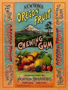 Newton's Oregon Fruit Chewing Gum -  Newton Brothers, Oregon, 1894 advertisement.