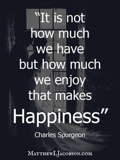 It is how much we enjoy ...